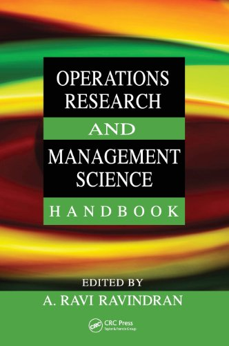 Operations Research and Management Science Handbook...