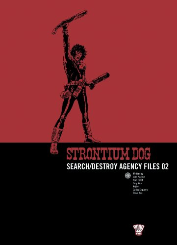 Strontium Dog: Search/destroy Agency Files: v. 2 (2000 Ad Strontium Dog 2)
