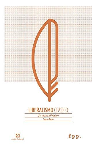 Liberalismo Clásico: Un manual básico