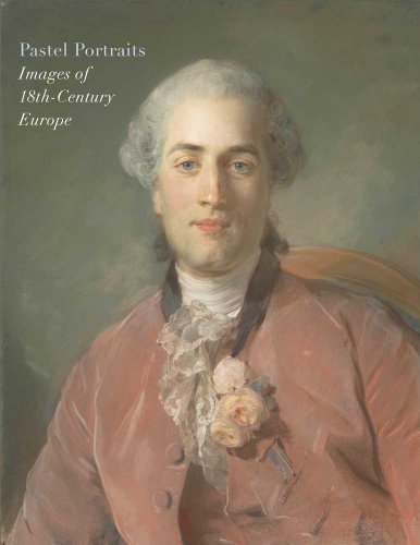 Pastel Portraits: Images of 18th-Century Europe (Metropolitan Museum of Art)