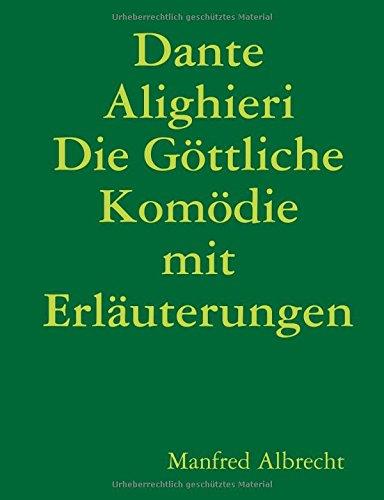 Buchcover: Dante Alighieri Die Göttliche Komödie mit Erläuterungen