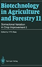 Somaclonal Variation in Crop Improvement I v 1 Biotechnology in Agriculture and Forestry