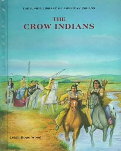 The Crow (Indian Jrs.) (Junior Library of American Indians)