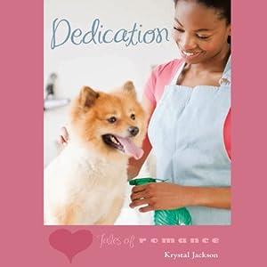Dedication: Tales of Romance Series | [Krystal Jackson]