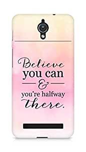 AMEZ believe you can and you are there halfway Back Cover For Asus Zenfone C ZC451CG