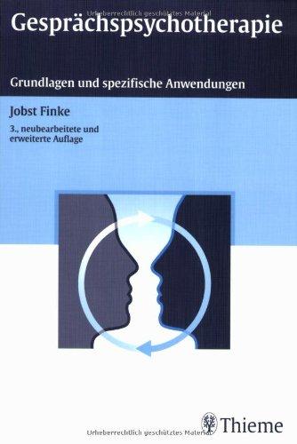 Gesprächspsychotherapie: Grundlagen und spezifische Anwendungen