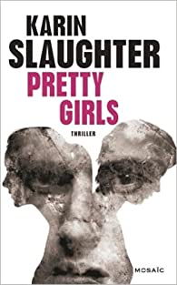 Pretty Girls par Karin Slaughter