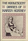 Adolescent Diaries of Karen Horney (046500055X) by Karen Horney
