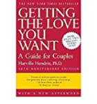 [(Getting the Love You Want: A Guide...