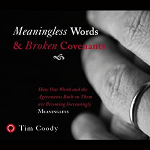Meaningless Words and Broken Covenants Audiobook