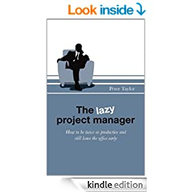 The lazy project manager