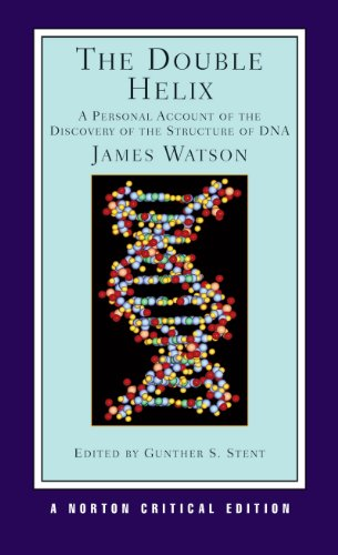 The Double Helix: A Personal Account of the Discovery of the...