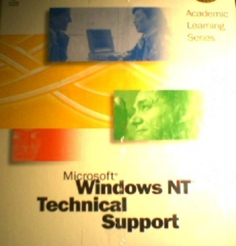 Microsoft Windows NT Technical Support (Academic Learning Series)