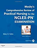 Mosby's Comprehensive Review of Practical Nursing for the NCLEX-PN(tm) Exam