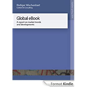 The Global eBook Report: A report on market trends and developments. Update spring 2014
