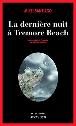 [La] Dernière nuit à Tremore Beach