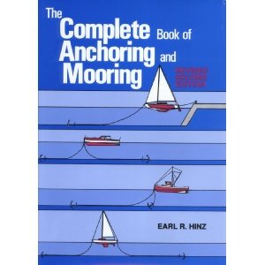 The Complete Book of Anchoring & Mooring – Rev. 2nd Ed.