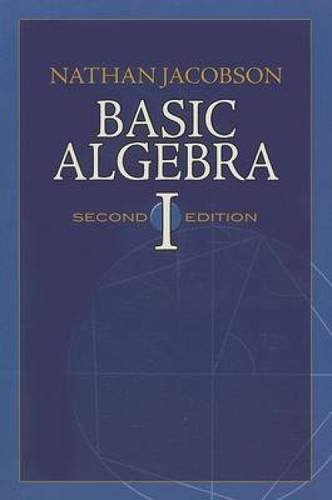 Basic Algebra I (Dover Books on Mathematics)
