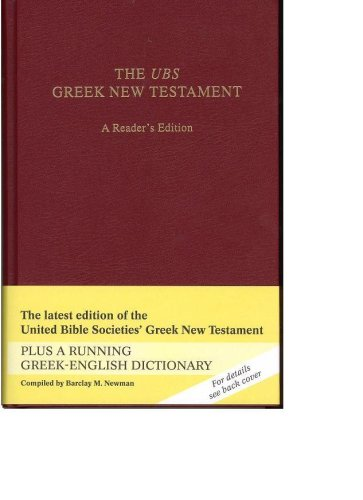 The UBS Greek New Testament 4th Rev Ed: A Reader's Edition