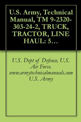 us-army-technical-manual-tm-9-2320-303-24-2-truck-tractor-line-haul-52000-gvwr-6x4-m915a4-nsn-2320-0