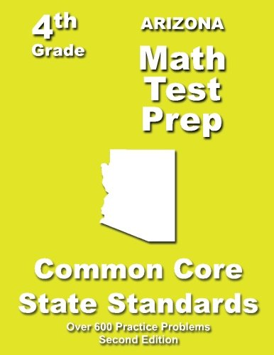 Arizona 4th Grade Math Test Prep: Common Core Learning Standards