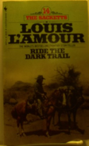 Ride the Dark Trail #14, by Louis L'Amour