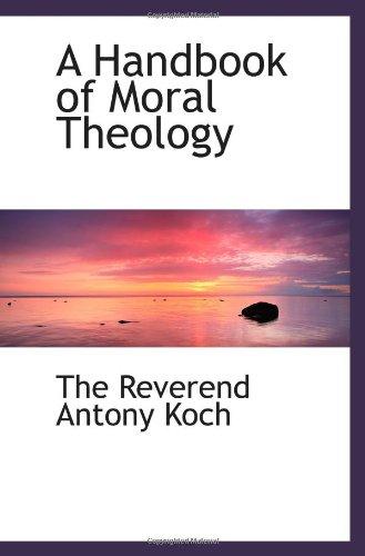 A Handbook of Moral Theology