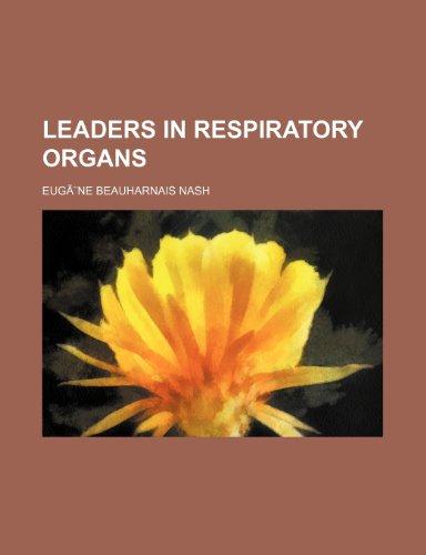 Leaders in Respiratory Organs