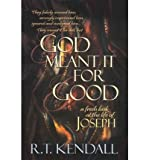 img - for God Meant It for Good: A Fresh Look at the Life of Joseph (Paperback) - Common book / textbook / text book