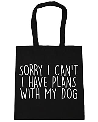 HippoWarehouse Sorry I Can't I Have Plans With My Dog Tote Shopping Gym Beach Bag 42cm x38cm, 10 litres
