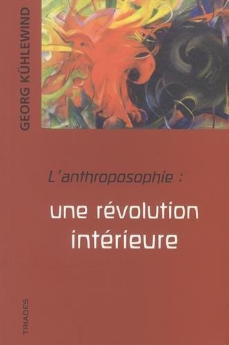 L'anthroposophie : une rÿ©volution intÿ©rieure