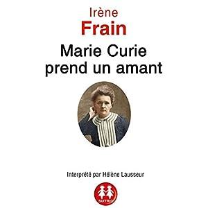 Marie Curie prend un amant | Livre audio