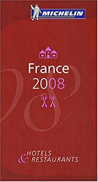 Le Guide Rouge France 2008 : H�tels et restaurants par  Michelin