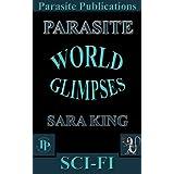 World Glimpses: Parasite (Parasite Publications Short Stories)