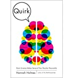 img - for [QUIRK: BRAIN SCIENCE MAKES SENSE OF YOUR PECULIAR PERSONALITY] BY Holmes, Hannah (Author) Random House (publisher) Hardcover book / textbook / text book