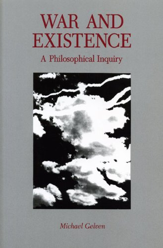 War and Existence: A Philosophical Inquiry