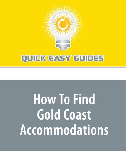 How To Find Gold Coast Accommodations