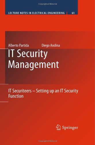 It Security Management: It Securiteers - Setting Up An It Security Function (Lecture Notes In Electrical Engineering)