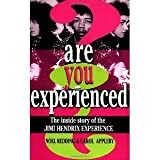 img - for Are You Experienced?: The Inside Story Of The Jimi Hendrix Experience [Paperback] [1996] First Edition Ed. Noel Redding, Carol Appleby book / textbook / text book
