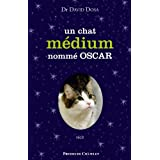 Un chat mdium nomm Oscarpar David Dosa
