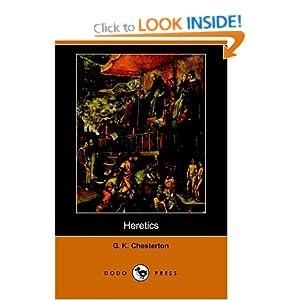 Heretics (Dodo Press) G. K. Chesterton