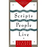 Scripts People Live: Transactional Analysis of Life Scriptsby Claude M. Steiner