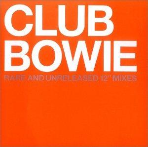 David Bowie - Club Bowie - Zortam Music