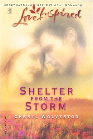 Shelter From The Storm, CHERYL WOLVERTON