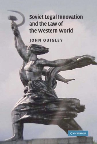 Soviet Legal Innovations and the Law of the Western World