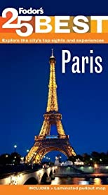 Fodor's Paris' 25 Best (Full-color Travel Guide) [Paperback]