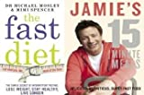 Michael Mosley Lose Weight and Eat Healthy The Fast Diet and Jamie's 15-Minute Meals