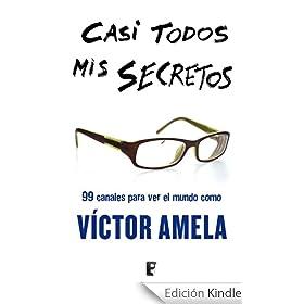 Casi todos mis secretos (B DE BOOKS) (No Ficcion (bediciones))