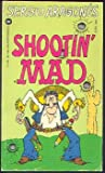 Shootin' Mad (0446304301) by Sergio Aragones