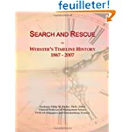 Search and Rescue: Webster's Timeline History, 1867 - 2007